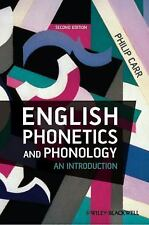 English Phonetics and Phonology : An Introduction by Philip Carr (2012,...