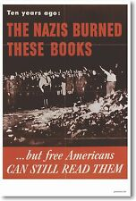 Nazis Burned These Books But Americans... NEW Vintage WW2 Censorship POSTER