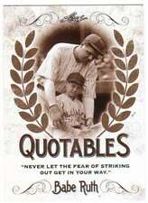 2016 Leaf Babe Ruth Collection Quotables Insert #Q-09 Babe Ruth