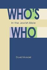 Who's Who in the Jewish Bible, Reference, Jewish, Old Testament, History of Reli
