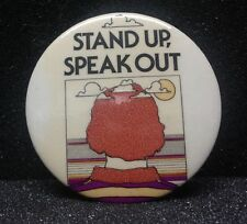 "[46125] UNDATED BUTTON ""STAND UP, SPEAK OUT"""