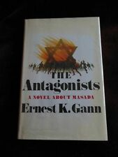 Ernest K. Gann - THE ANTAGONISTS - 1st