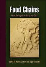 Food Chains: From Farmyard to Shopping Cart (Hagley Perspectives on Bu-ExLibrary