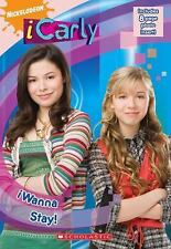 iWanna Stay! (iCarly) by McElroy, Ms. Laurie