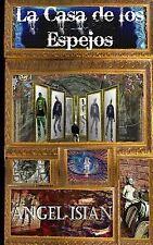 Angel Isian - Casa De Los Espejos (2013) - Used - Trade Paper (Paperback)