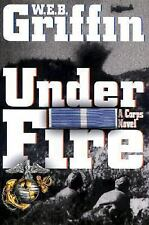 Under Fire by W. E. B. Griffin 2002, HC VG+ 'FLAT SIGNED' 1ST ED