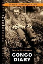 "Congo Diary : The Story of Che's ""Lost"" Year in Africa by Ernesto Che Guevara..."