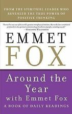 NEW! Around the Year with Emmet Fox A Book of Daily Readings (2009, PB