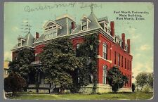 Antique 1911 Fort Worth University Building Texas Post Card