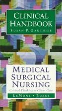 Medical Surgical Nursing Clinical Handbook: Critical Thinking in Client Care