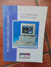 User Manual and MS-Dos Guide PC3086 PC3286 PC3386sx Amstrad Vintage Computer
