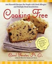 Cooking Free: 220 Flavourful Recipes for People with Food Allergies and Multiple