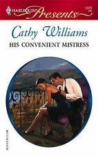 Williams, Cathy .. His Convenient Mistress