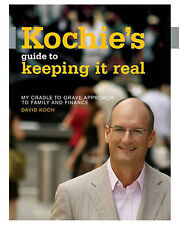 Kochie's Guide To Keeping It Real By David Koch (Family & Finance)