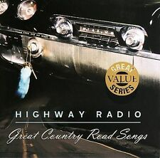 Highway Radio: Great Country Road Songs by