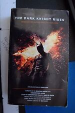 The Dark Knight Rises: The Official Novelization  Movie Tie-In Editio 1781161062