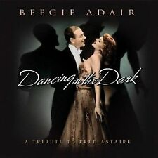 Dancing in the Dark: A Tribute to Fred Astaire [Slimline] by Beegie Adair...