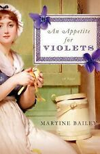 An Appetite for Violets: A Novel