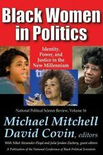 Black Women in Politics: Identity, Power, and Justice in the New Millennium Nat