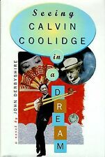 Seeing Calvin Coolidge in a Dream, Derbyshire, John, Good Book