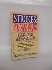 Strokes What Every Family Should Know Guide Book Surviving Attack Healing Health