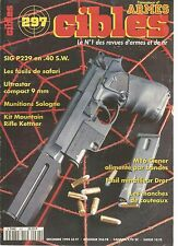 CIBLES N°297 SIG P229 EN 40 S.W / FUSILS DE SAFARI / ULTRASTAR COMPACT 9 MM