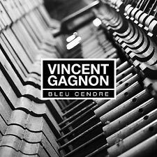 Vincent Gagnon-Bleu Cendre CD NEW