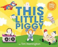 This Little Piggy by Tim Harrington (2013, Hardcover)