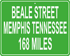 Beale Street historic Memphis, TN custom mileage sign - distance to your house