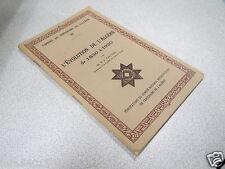 CAHIERS DU CENTENAIRE DE L ALGERIE 3 L EVOLUTION DE L ALGERIE DE 1830 à 1930  *
