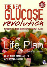The New Glucose Revolution: Life Plan by Dr. Jennie Brand-Miller, et al. (Paperb