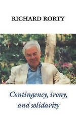 Contingency, Irony, and Solidarity by Richard Rorty (Paperback, 1989)