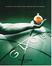 PUBLICITE  1990    ROCHAS   parfum pour homme GLOBE