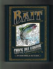 BAIT HC COLORING BOOK Signed by CHUCK PALAHNIUK on 11/26/2016! 8 short stories!