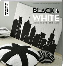 Diehl-Hupfer, Constanze - Black & White: Accessoires und Wohndeko häkeln