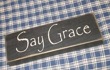 "Rustic Primitive Country Wood sign ""SAY GRACE"" home decor"