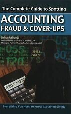 The Complete Guide to Spotting Accounting Fraud and Cover-Ups : Everything...