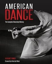 NEW - American Dance: The Complete Illustrated History