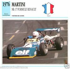 MARTINI Mk 17 FORMULE RENAULT  1976 CAR VOITURE FRANCE CARTE CARD FICHE