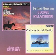 GEORGE MELACHRINO - Under Western Skies/Christmas High Fidelity (2 LP's on 1 CD