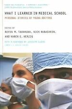 What I Learned in Medical School: Personal Stories of Young Doctors  Paperback