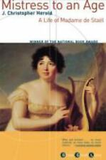 Mistress to an Age: A Life of Madame de Stael Herold, J. Christopher Paperback