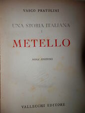 UNA STORIA ITALIANA Volume Primo METELLO Vasco Pratolini Vallecchi 1955 romanzo