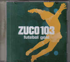 Zuco 103-Futebol Goal Promo cd maxi single 4 tracks