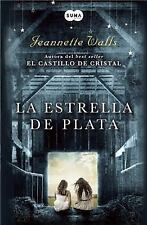 La estrella de plata (Spanish Edition) by Walls, Jeannette