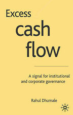 Excess Cash Flow: A Signal for Institutional and Corporate Governance, Dhumale,