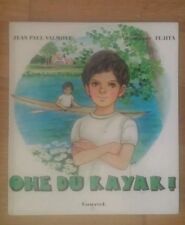 OHE DU KAYAK ! Touret 1978 - rives d'or