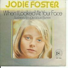 7'Jodie Foster  When i looked at your face/La Vie C'est Chouette   Germany
