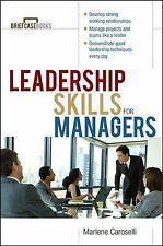 Briefcase Books: Leadership Skills for Managers by Marlene Caroselli (2000, Pape