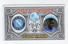 figurina BANCA DELLO SPORT TUTTO CALCIO 2014/2015 NAPOLI KOULIBALY